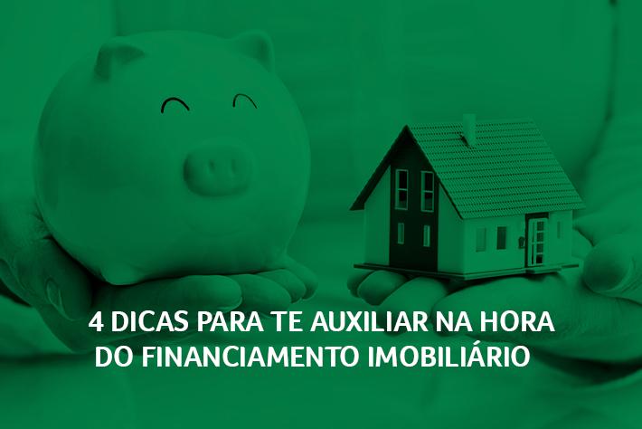 4 Dicas para te auxiliar na hora do financiamento imobiliário